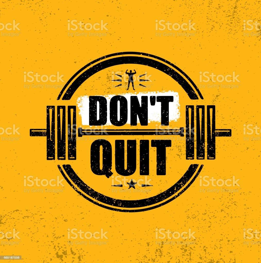 Do Not Quit. Gym Workout Motivation Quote Stamp Vector Design Element. vector art illustration