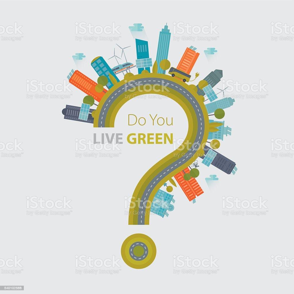 Do You Live Green Question Mark Concept vector art illustration