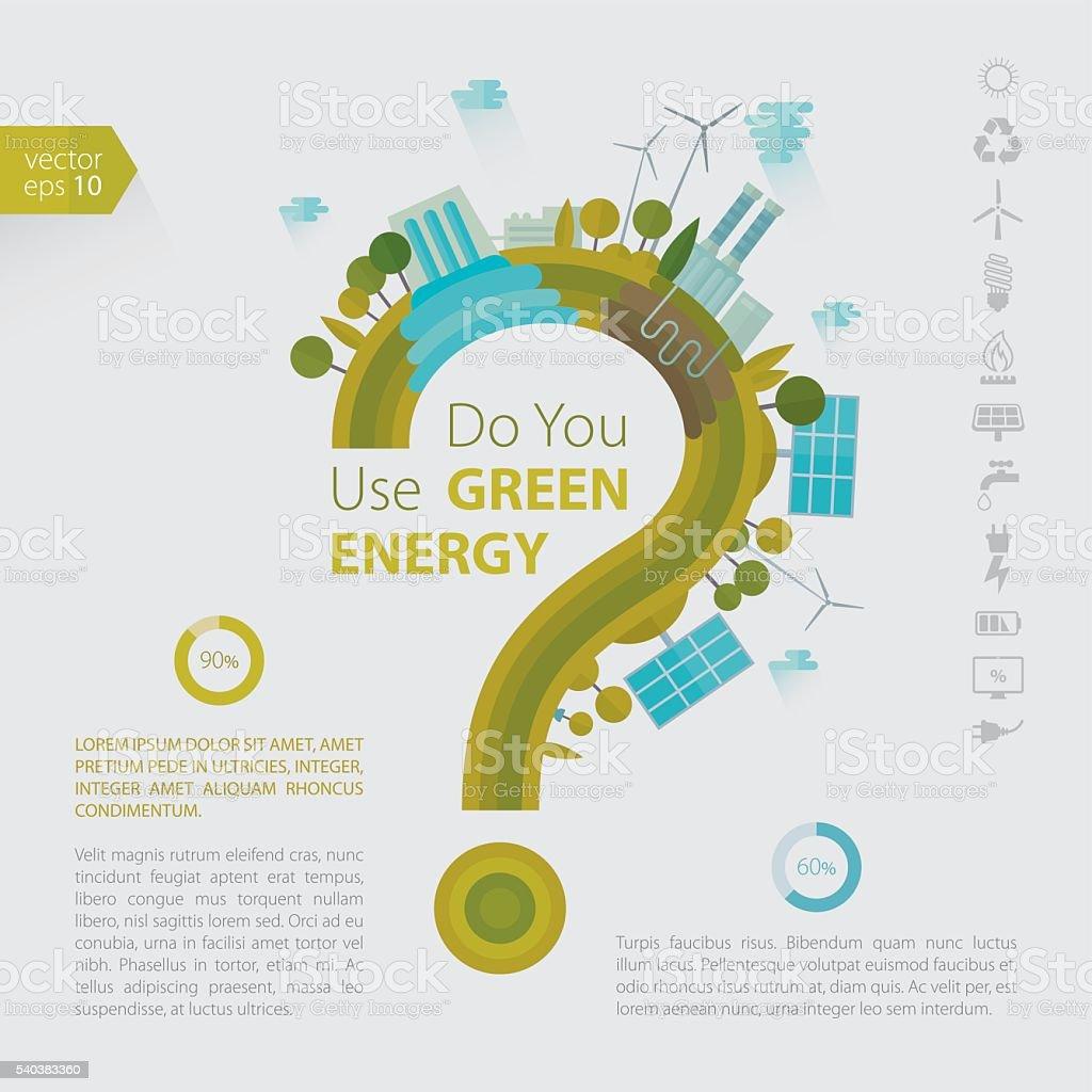 Do You Use Green Energy Template vector art illustration
