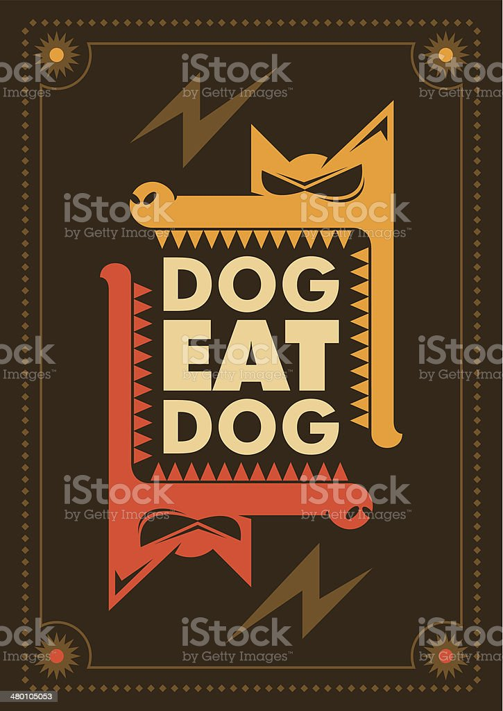 Dog eat dog, conceptual poster. royalty-free stock vector art
