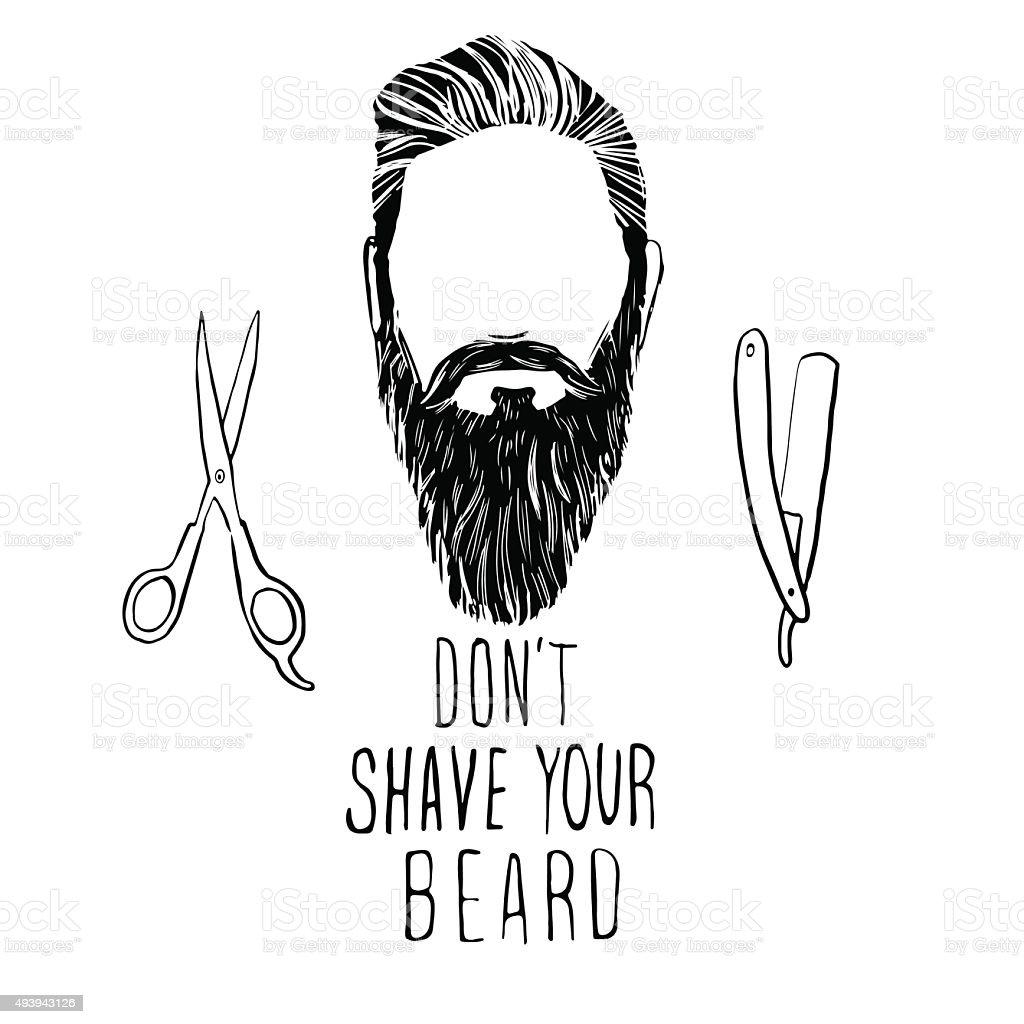 Don't shave your beard vector art illustration