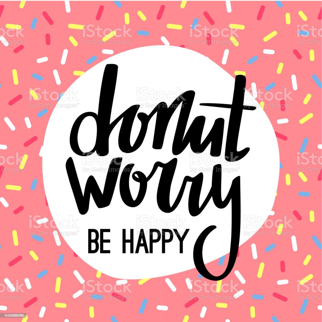 Donut Worry Be Happy Funny Greeting Card vector art illustration