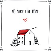 Doodle card design with phrase about home and small sketch