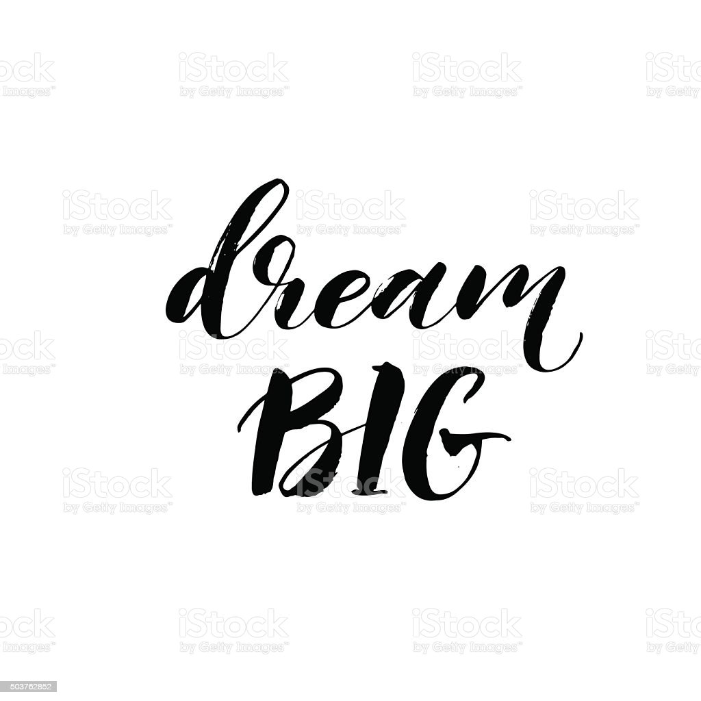 Dream big hand drawn card. vector art illustration