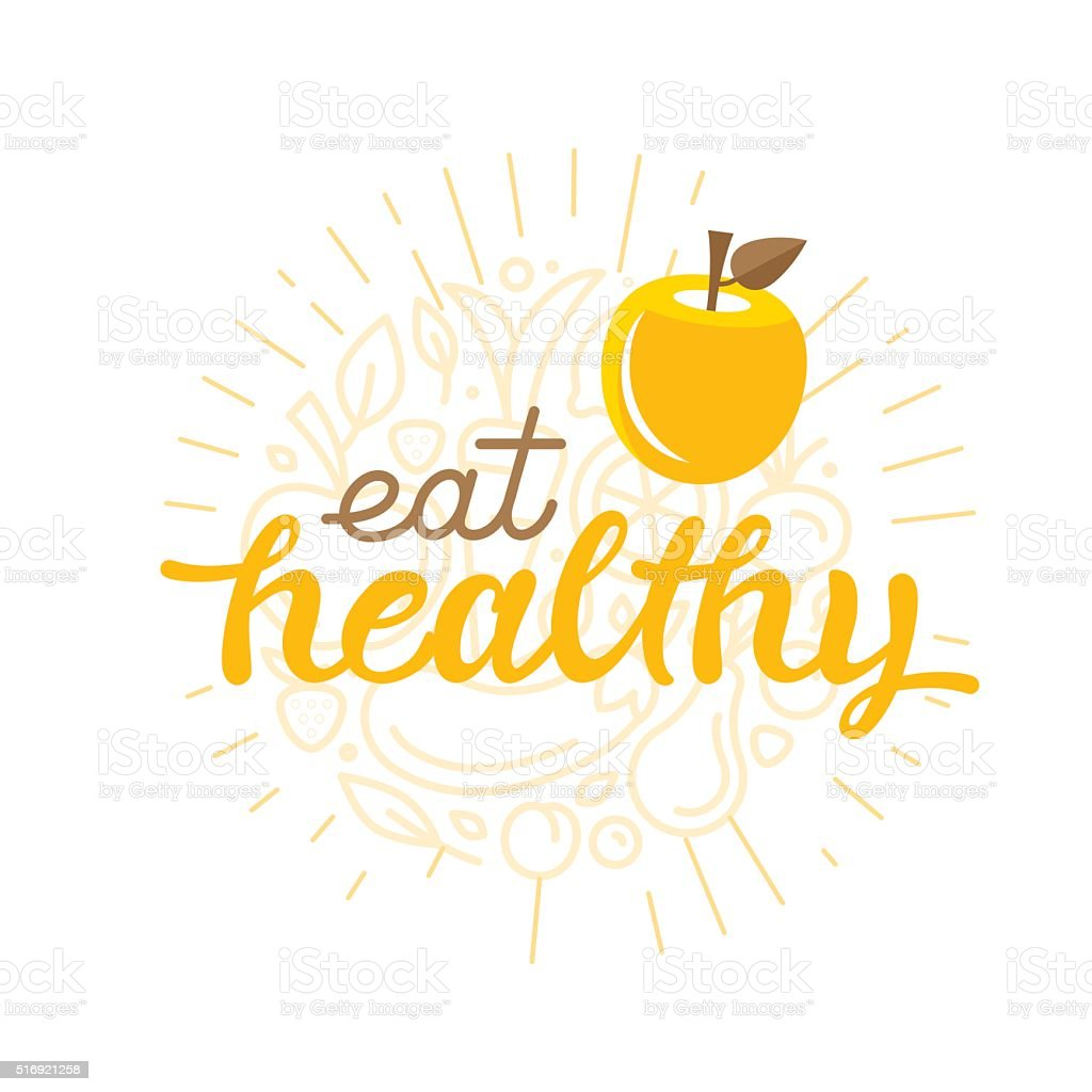 Eat healthy - motivational poster vector art illustration
