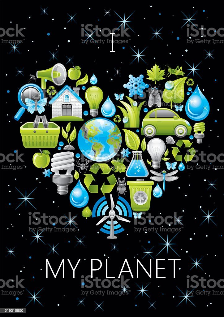 Ecological poster I love my planet vector art illustration