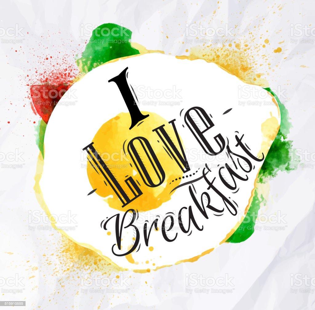 Eggs I love breakfast vector art illustration