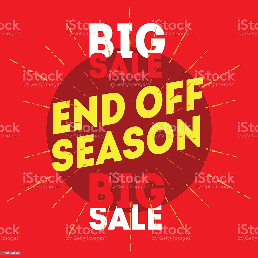 End Off Season Big Sale. Vector vintage illustration vector art illustration