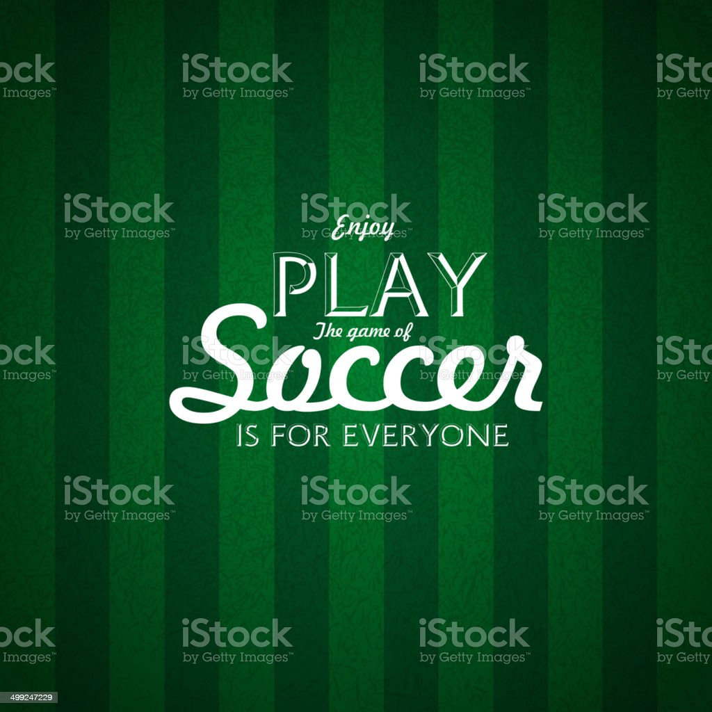 Enjoy Play the game of Soccer text, Card design vector art illustration