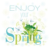 Enjoy Spring text lettering floral background. Beautiful nature vector illustration
