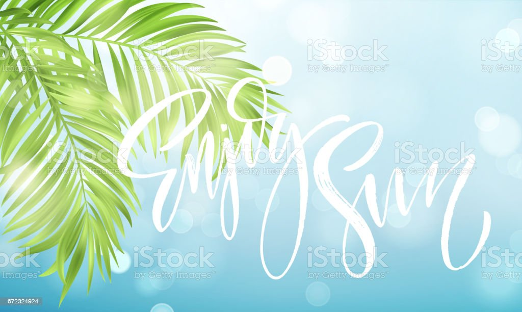 Enjoy the summer handwriting on the background of the sea and palm leaves. Vector illustration vector art illustration
