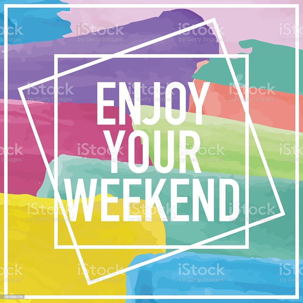 Enjoy Your Weekend Poster vector art illustration
