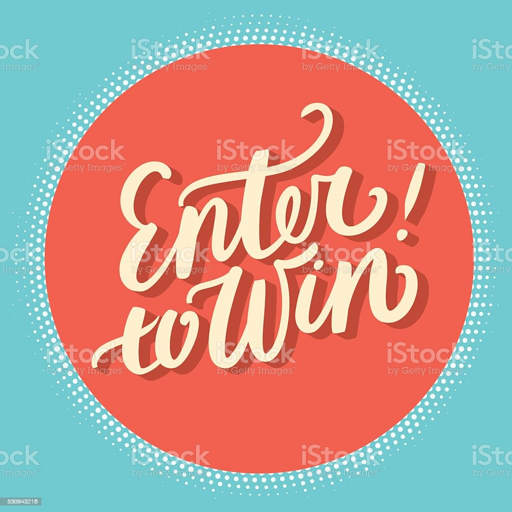 Enter to win. vector art illustration
