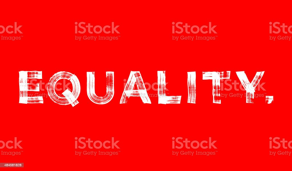 Equality paint brushed vector poster vector art illustration