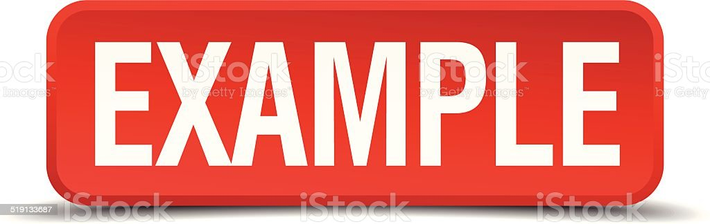 Example red 3d square button isolated on white background vector art illustration