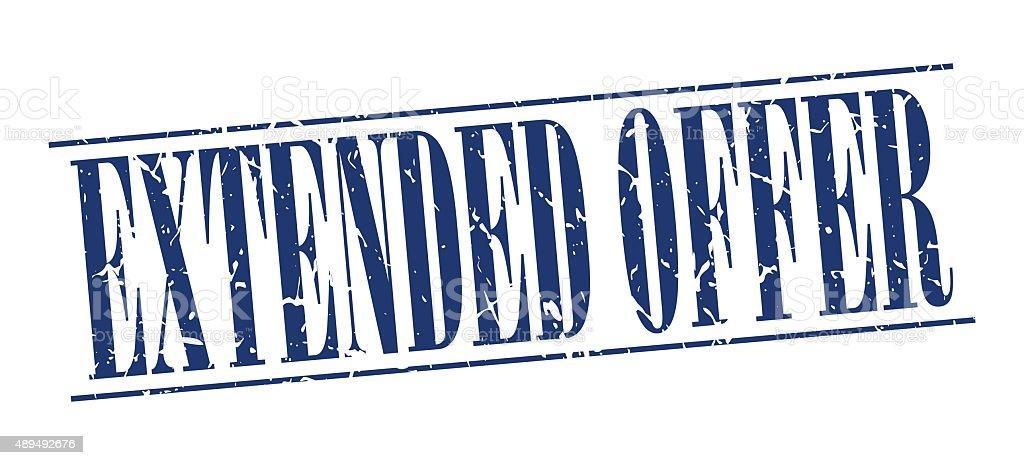extended offer blue grunge vintage stamp isolated on white background vector art illustration