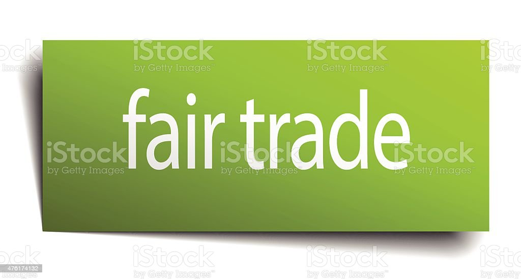 fair trade green paper sign isolated on white vector art illustration