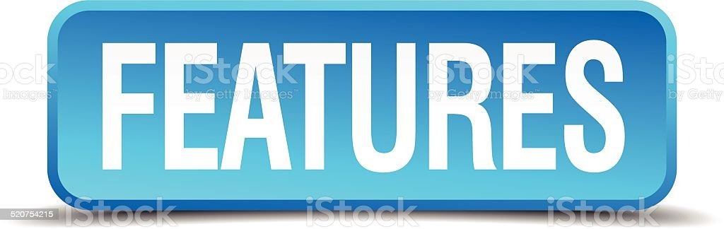 features blue 3d realistic square isolated button vector art illustration