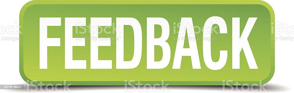 Feedback green 3d realistic square isolated button royalty-free stock vector art