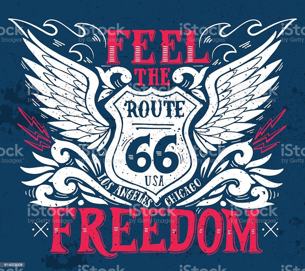 Feel the freedom. Route 66. Hand drawn vintage illustration vector art illustration