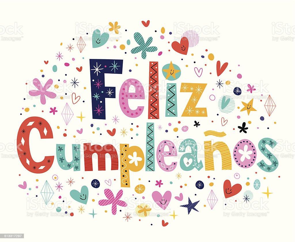 Feliz Cumpleanos - Happy Birthday in Spanish text vector art illustration