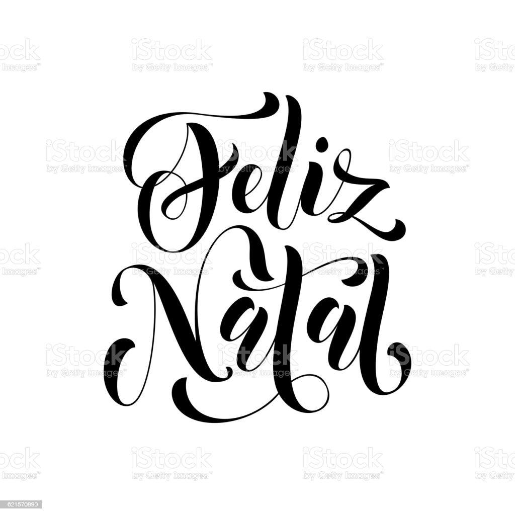 Feliz Natal greeting. Portuguese Merry Christmas vector art illustration