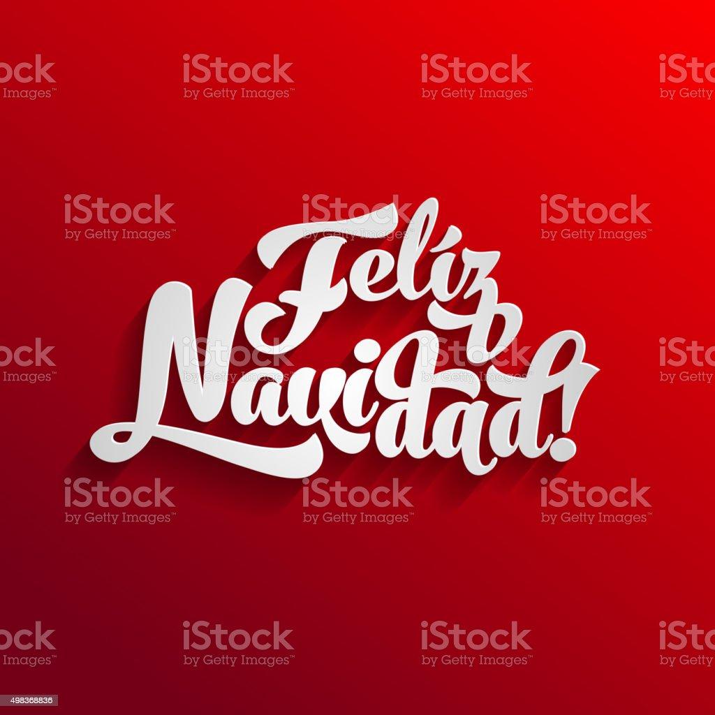 Feliz Navidad calligraphic text design vector art illustration