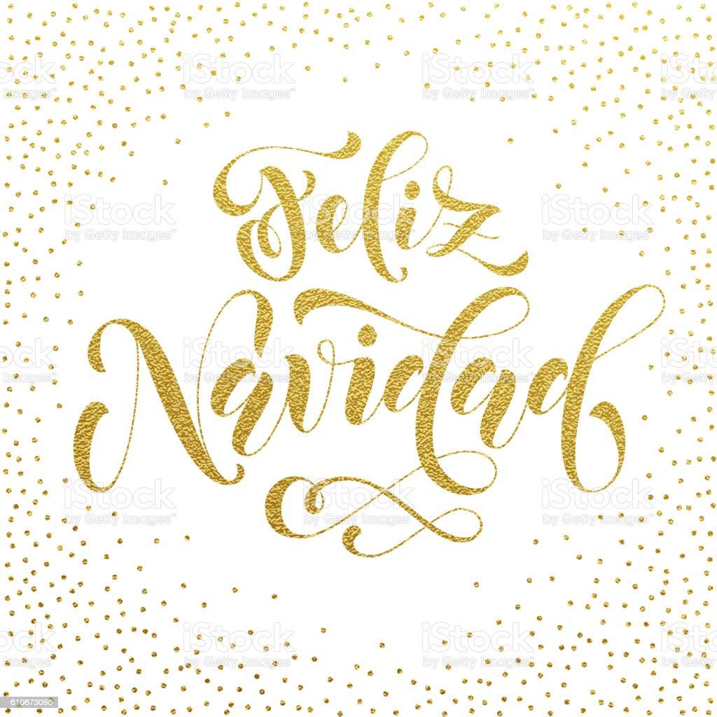 Feliz Navidad gold glitter Spanish Merry Christmas vector art illustration