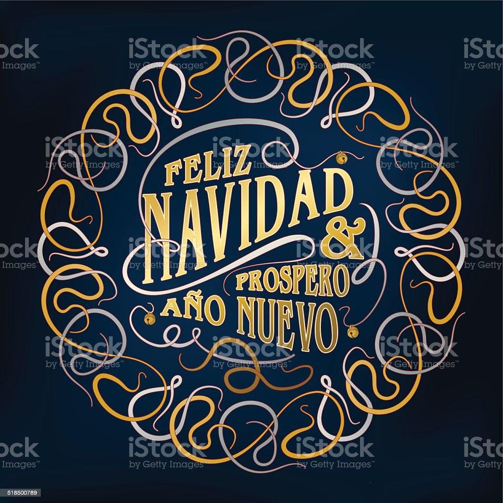 """""""Feliz Navidad & Prospero A?o Nuevo""""-Calligraphy With Ornament vector art illustration"""