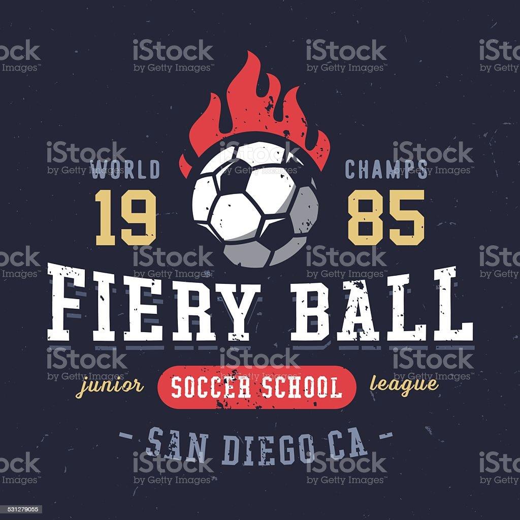 Fiery Ball soccer school textured varsity apparel graphic design vector art illustration