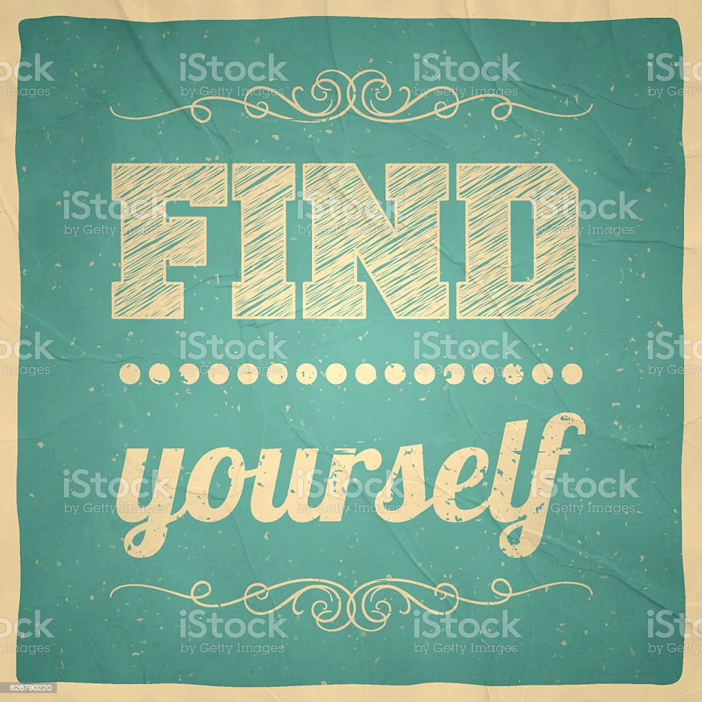 Find yourself - Vintage Background vector art illustration