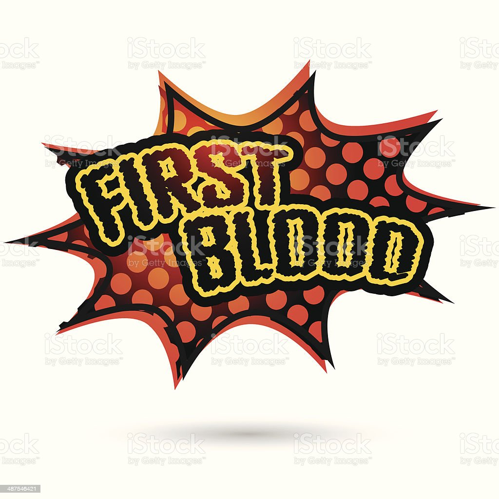 First blood Comic Speech Bubble. Vector illustration royalty-free stock vector art
