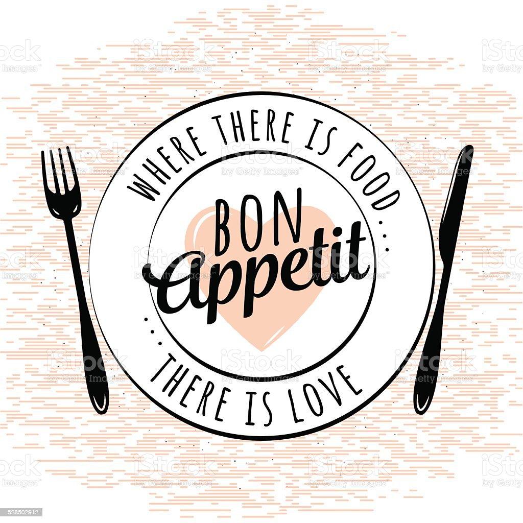 Food related kitchen typography quote. Bon Appetit. Vintage vector emblem vector art illustration