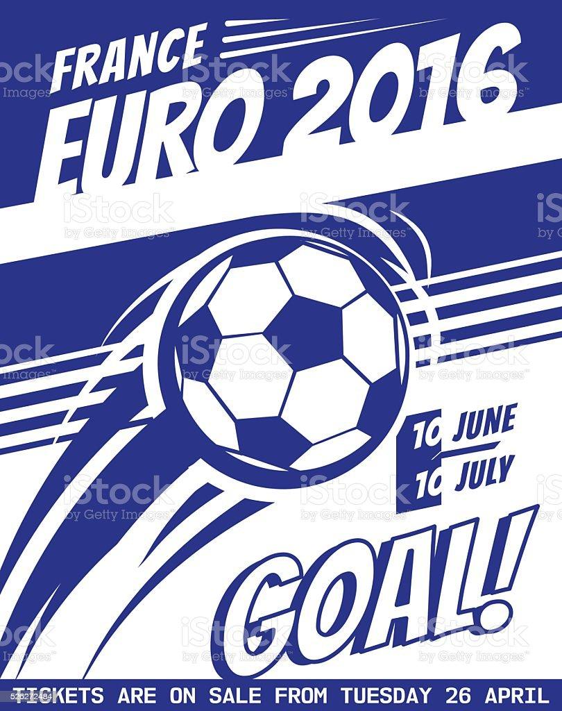Football poster with ball. EURO 2016 France. Vector brochure for vector art illustration