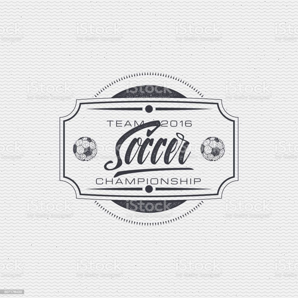 Football, Soccer tournament, championship, league Hand lettering badges labels can vector art illustration