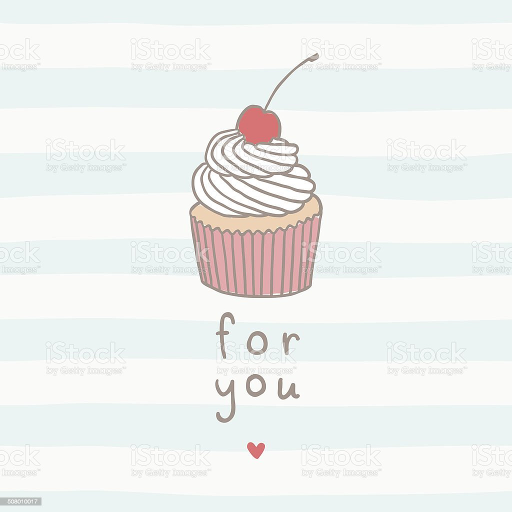 For you greeting card with sweet cupcake vector art illustration