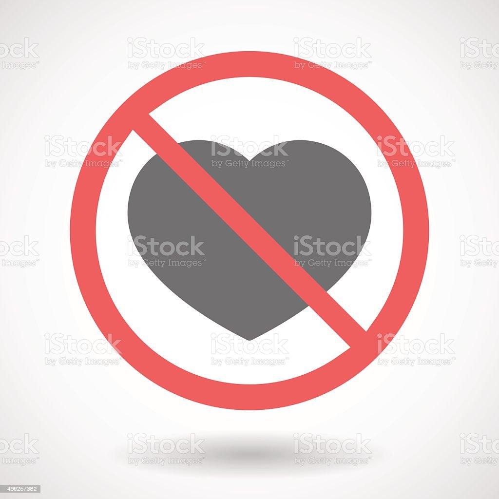 Forbidden signal with a heart vector art illustration