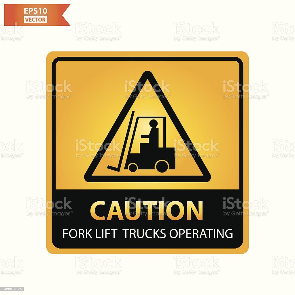 Fork lift trucks operating text and sign. royalty-free stock vector art