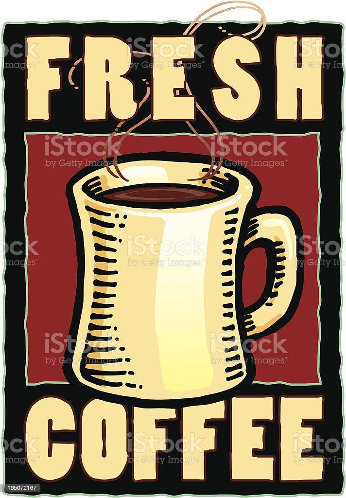 Fresh coffee sign vector art illustration