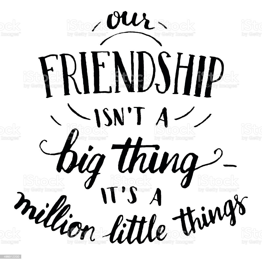 Friendship hand-lettering and calligraphy quote vector art illustration