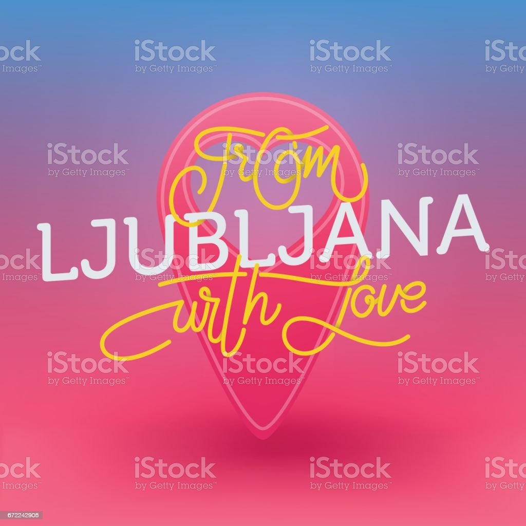 From Ljubljana with love vector art illustration