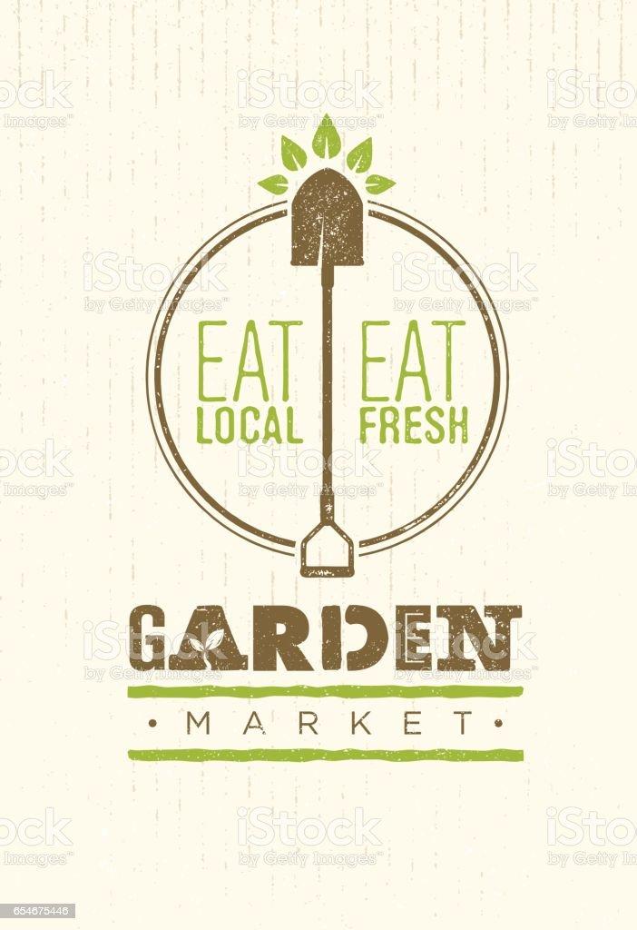 Garden Market Food Concept. Eco Local Food Creative Sign Vector Sign Design On Rough Background vector art illustration