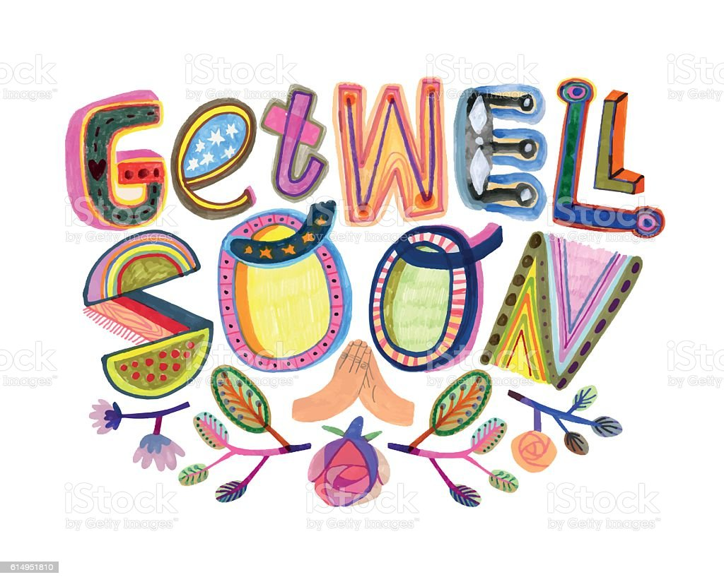 Get well soon message with hand drawn letters vector art illustration
