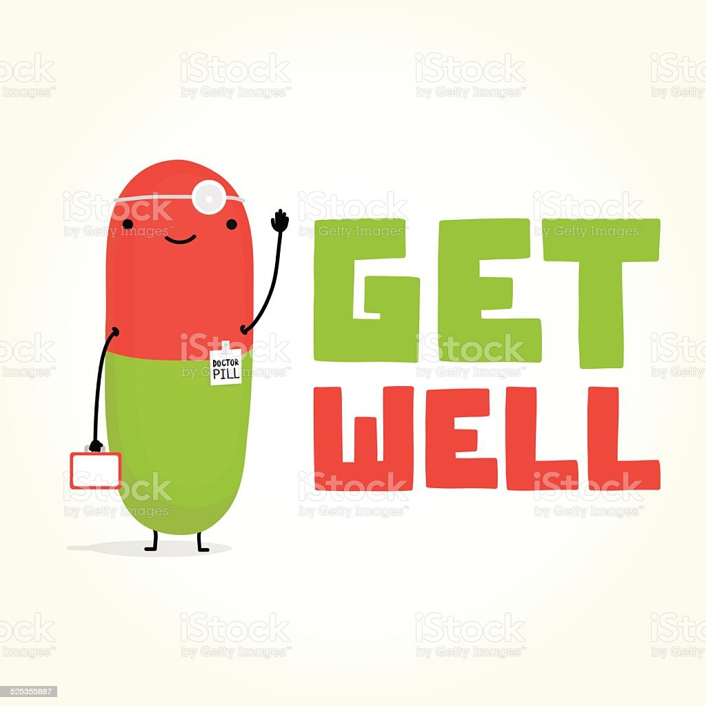 Get well with Doctor Pill vector art illustration