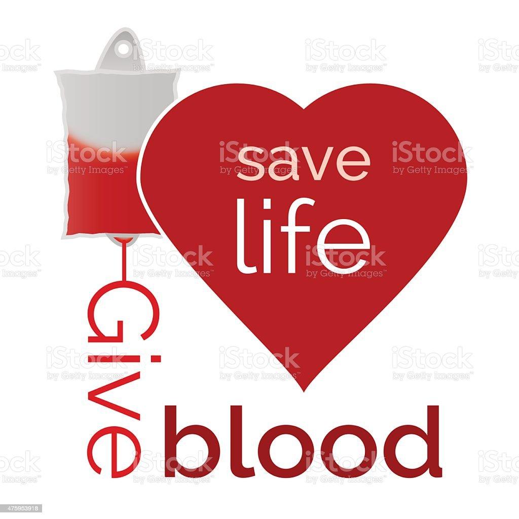Give blood, save life vector art illustration