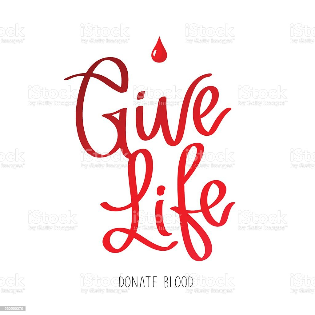 Give life. Donate blood. vector art illustration