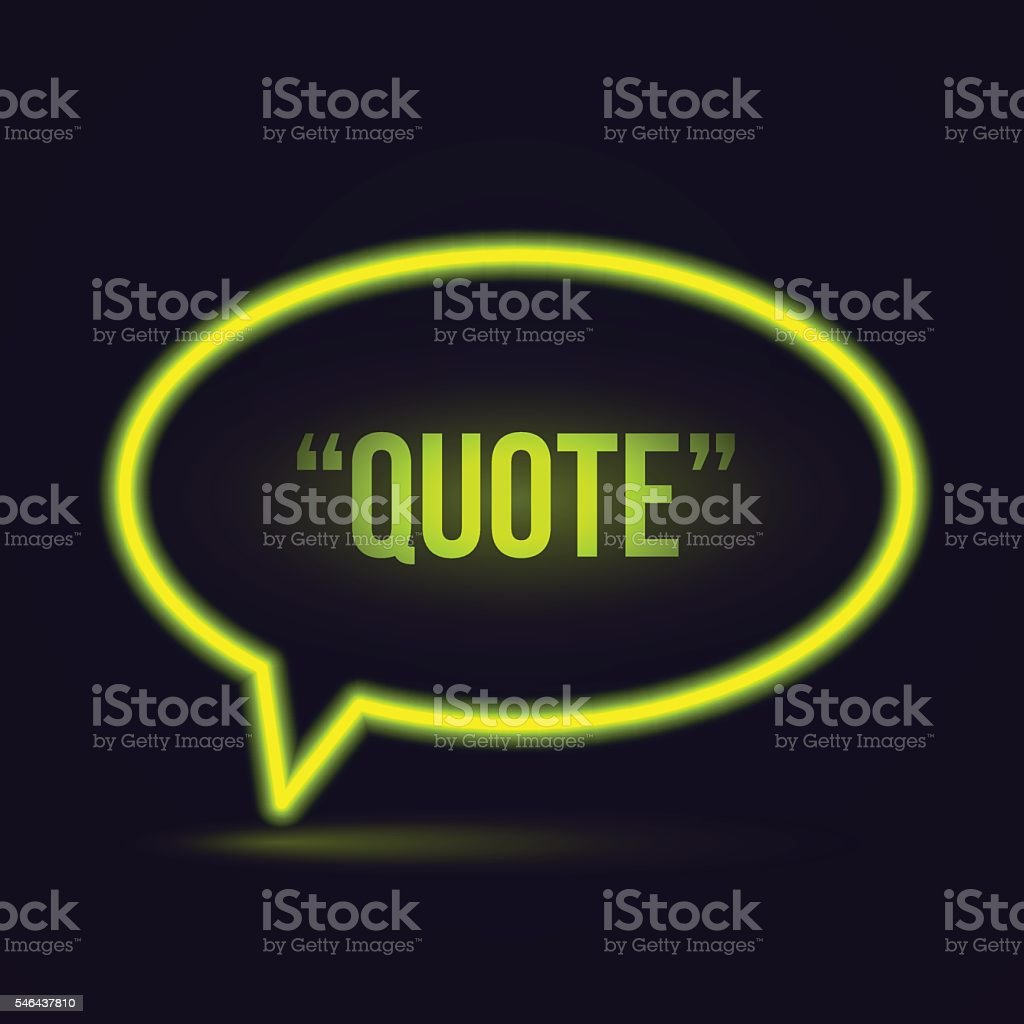 Glowing neon speech bubble icon for text quote vector art illustration