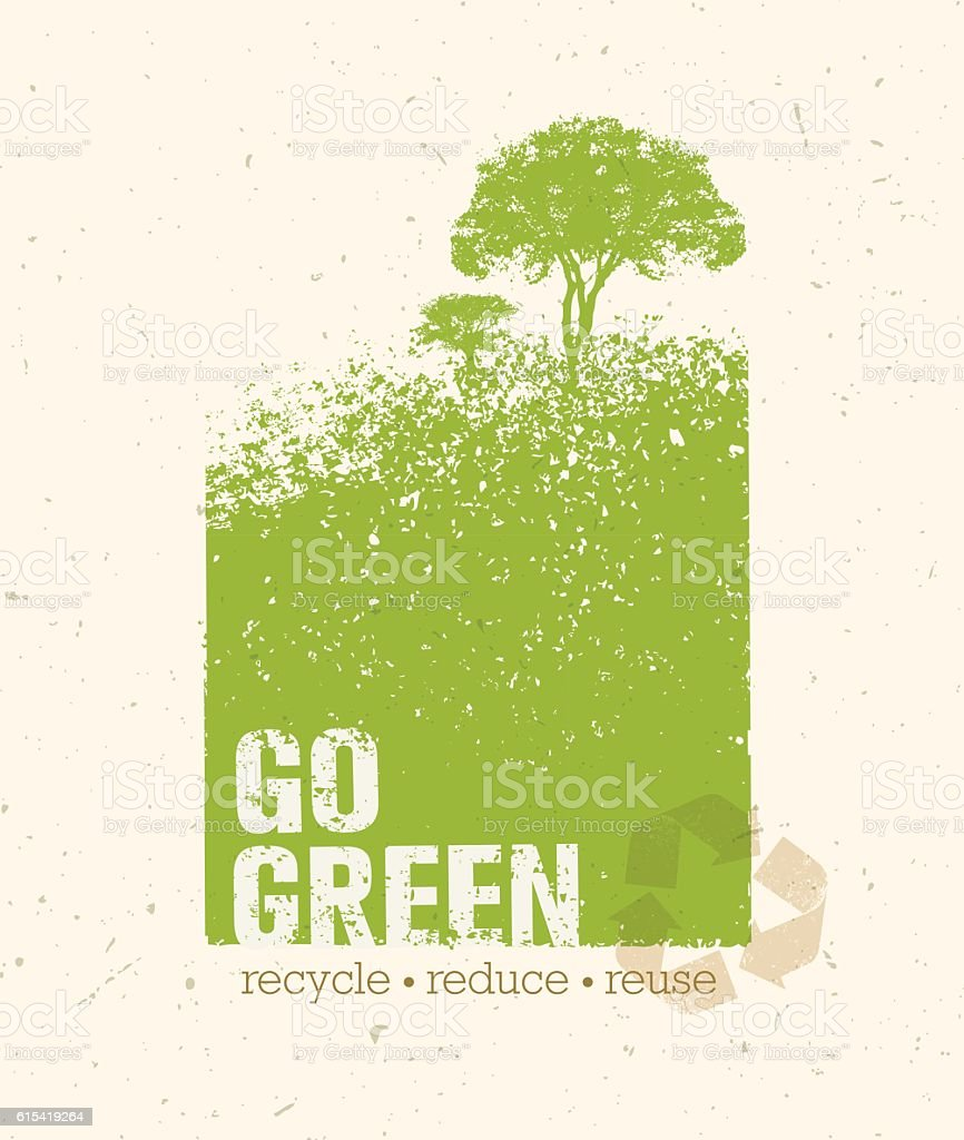 Go Green Recycle Reduce Reuse Eco Vector Design Element vector art illustration
