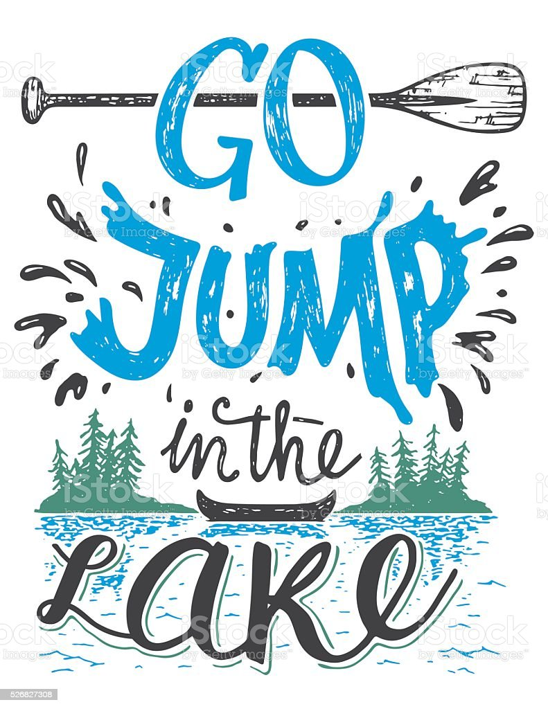 Go jump in the lake house decor sign vector art illustration