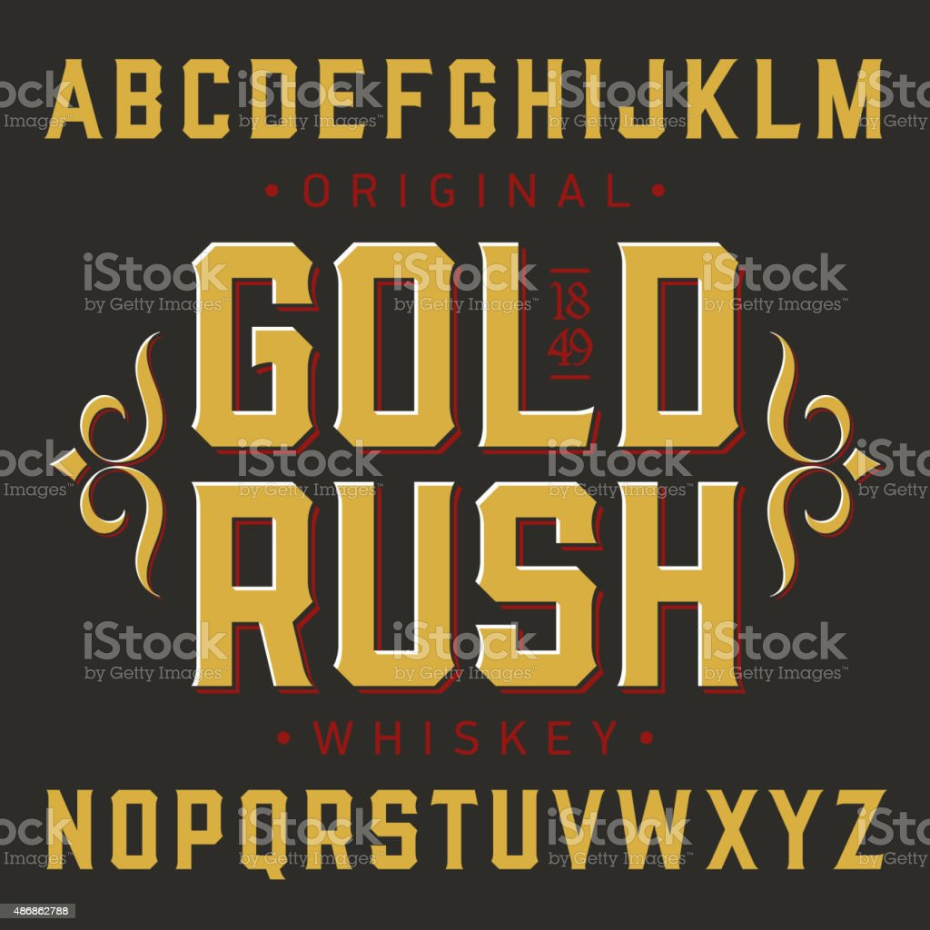 Gold Rush whiskey label font with sample design vector art illustration